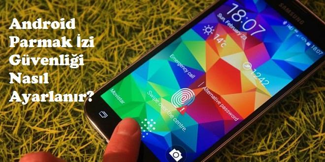 Android Parmak izi guvenligi