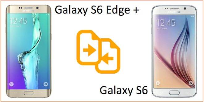 galaxy s6 vs galaxy s6 edge plus karsilastirma