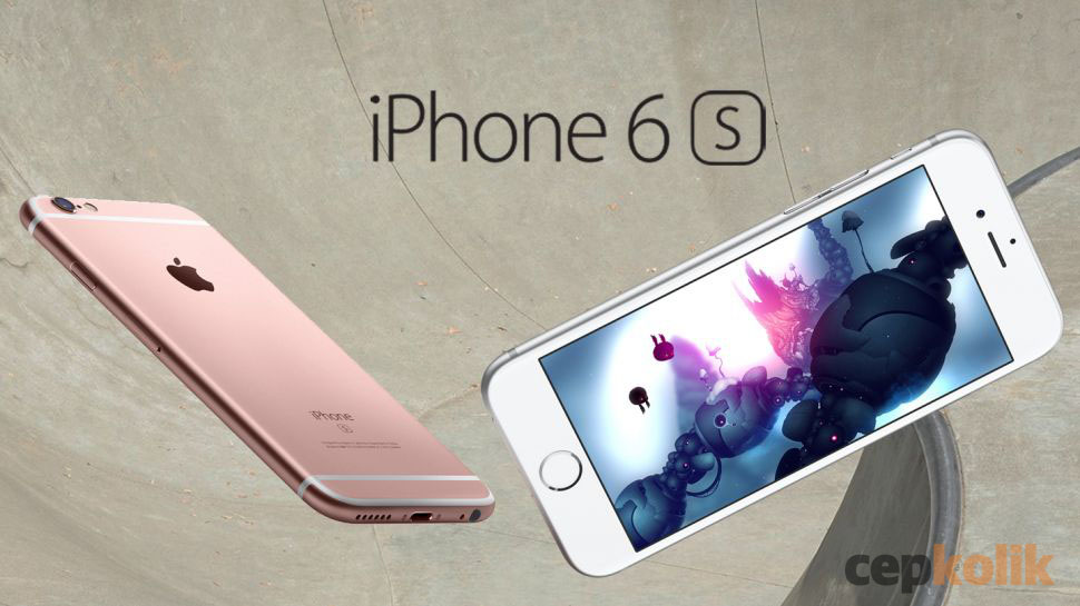 iPhone 6S incelemesi