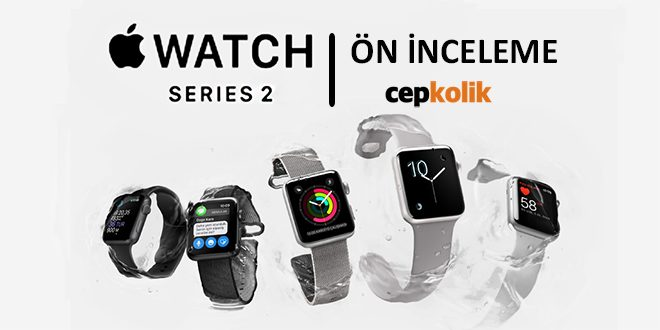apple-watch-series-2-on-inceleme