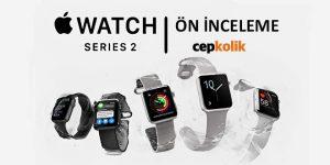 apple-watch-series-2-on-inceleme