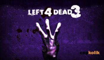 Left 4 Dead 3 Sistem Gereksinimleri