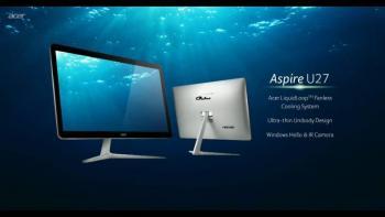 Acer Aspire U27 Tanıtıldı. Özellikleri ve Satış Fiyatı