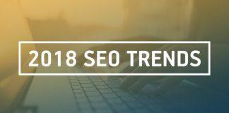 2018 Yılı SEO Trendleri ve Google Arama Motoru Değişiklikleri