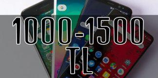 1000-1500 TL Akıllı Telefonlar