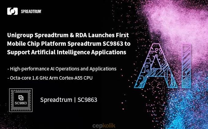 Spreadtrum SC9863 Tanıtıldı: Sadece Cortex-A55 Çekirdeklerine Sahip İlk İşlemci!