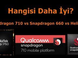 Snapdragon 710, SD660 ve MediaTek Helio P60 Karşılaştırması