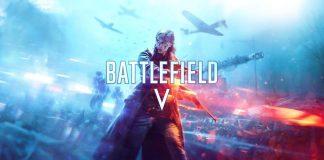 Battlefield V Hakkında Bilmeniz Gerekenler