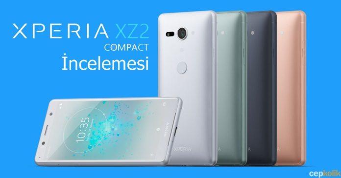 Sony Xperia XZ2 Compact İncelemesi - Küçük Kasada Dev Performans!