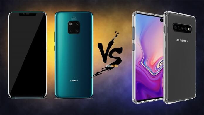 Samsung Galaxy S10 Plus ve Huawei Mate 20 Pro Karşılaştırması