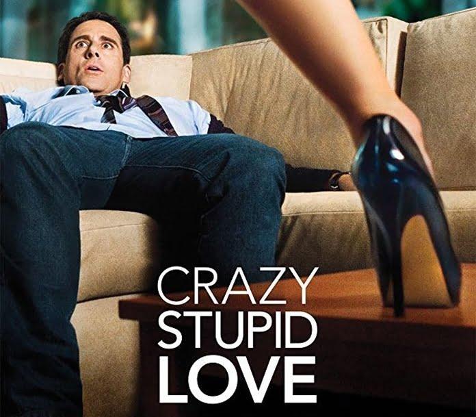 Crazy, Stupid,Love (Çılgın, Aptal, Aşk)